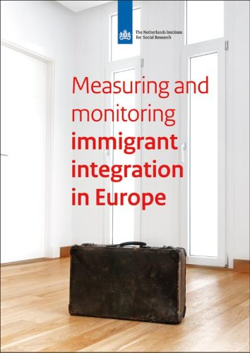 Measuring and monitoring immigrants' integration in Europe: integration policies and monitoring efforts in 17 European countries