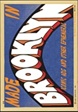 Made In Brooklyn (Color Version): Iconic Ads and other Ephemeral: Volume 6