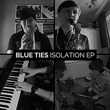 Isolation E.P.