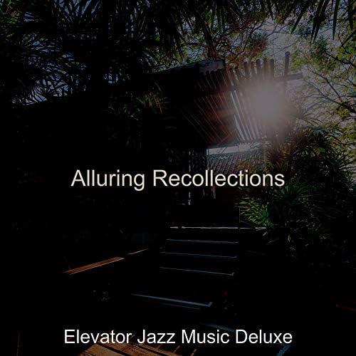 Elevator Jazz Music Deluxe