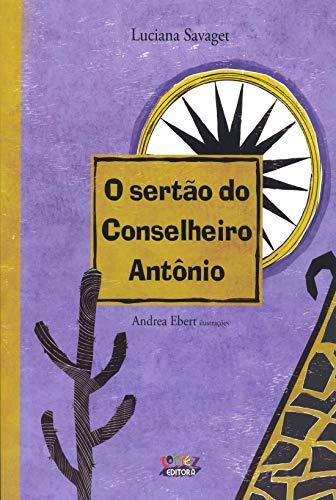 O sertão do Conselheiro Antônio (capa dura)