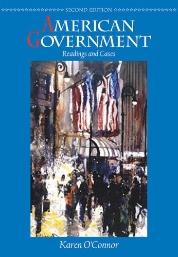 American Government: Readings and Cases (2nd Edition)