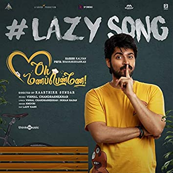 """Lazy Song (From """"Oh Manapenne"""")"""