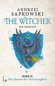 Het Zwaard der Voorzienigheid (The Witcher Book 2) van [Andrzej Sapkowski]