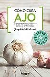 Cómo cura el ajo (SALUD)