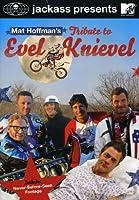 Jackass Presents: Mat Hoffman's Trib Evel Knievel [DVD]
