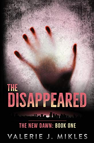 Book: The Disappeared (The New Dawn Book 1) by Valerie J Mikles