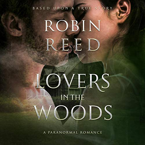 Lovers In The Woods Audiobook Robin Austin Reed Audible Co Uk