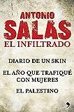 Antonio Salas. El infiltrado (Pack) (Fuera de Colección)