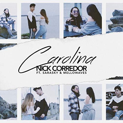 Nick Corredor feat. Sarasky & MELLOWAVES