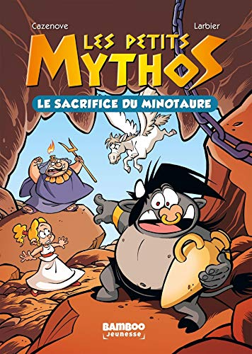 Les Petits Mythos - Poche - tome 01: Le sacrifice du Minotaure