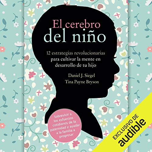 Page de couverture de El Cerebro del Niño (Narración en Castellano) [The Brain of the Child]
