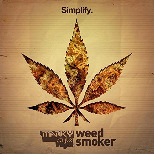 Weed Smoker (Original Mix)