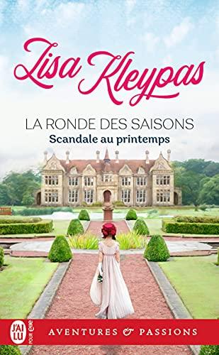 La ronde des saisons (Tome 4) - Scandale au printemps (Aventures & Passions)