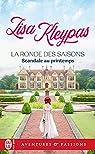 La ronde des saisons, tome 4 : Scandale au printemps par Kleypas