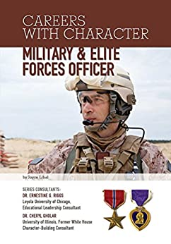 Military & Elite Forces Officer (Careers With Character) by [Joyce Libal]