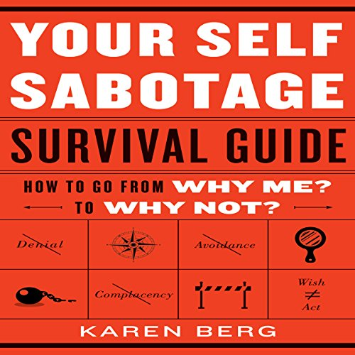 Your Self-Sabotage Survival Guide audiobook cover art