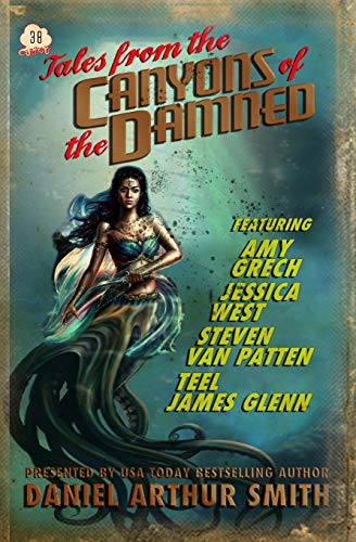 Tales from the Canyons of the Damned: No. 38