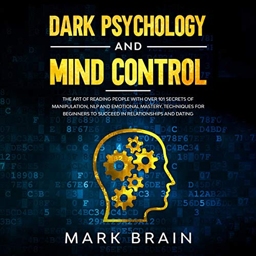 Dark Psychology and Mind Control audiobook cover art