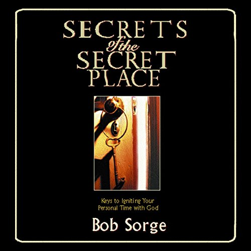 Secrets of the Secret Place audiobook cover art