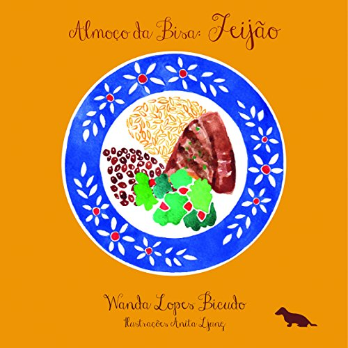 Almoço da Bisa: Feijão (Coleção Almoço da Bisa) (Portuguese Edition)