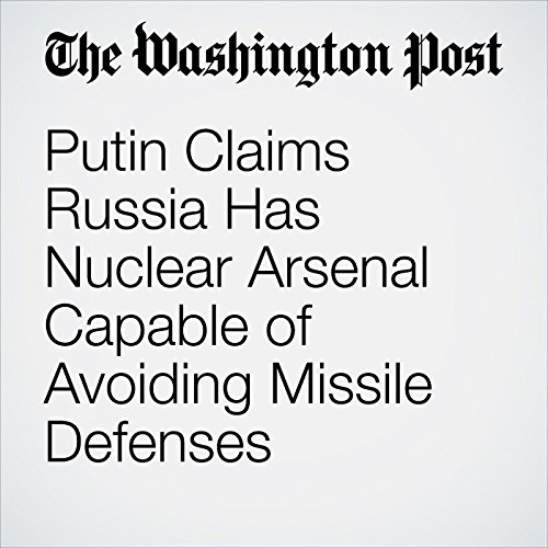 Putin Claims Russia Has Nuclear Arsenal Capable of Avoiding Missile Defenses copertina