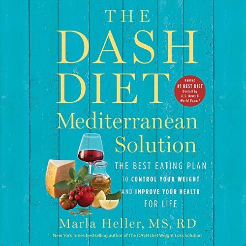 The DASH Diet Mediterranean Solution audiobook cover art