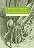 Renaissance Poetry and Drama in Context: Essays for Christopher Wortham