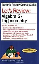 Let's Review Algebra 2/Trigonometry (Let's Review Series)