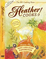IBS Cooking Show: Heather Cooks! for Irritable Bowel Syndrome