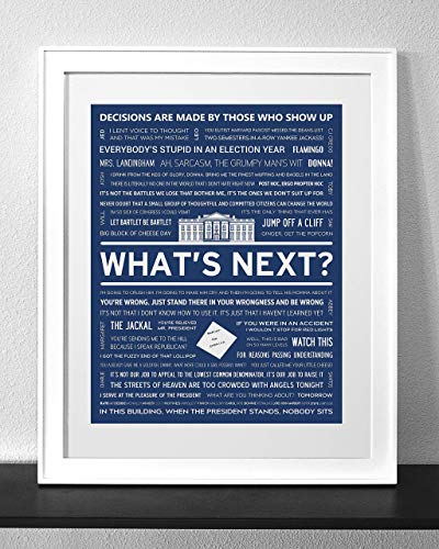 Customized West Wing Quotes Art Print Frame Not Included