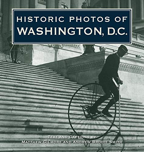 Historic Photos of Washington D.C.