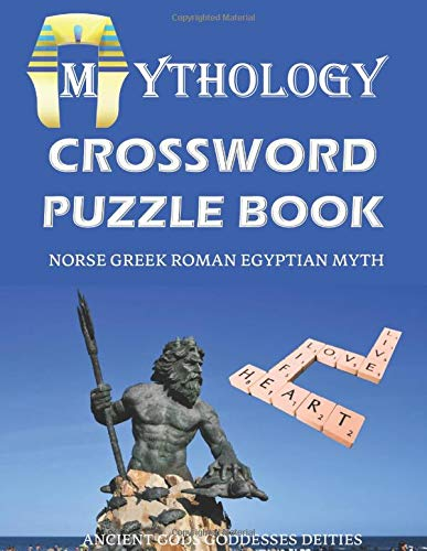 Mythology Crossword Puzzle Book Norse Greek Roman Egyptian Myth Ancient Gods Goddesses Deities: Funny Unique Activity for Adult and Kid. Special Brain ... Vocabulary. Novelty Gag Gift Idea Large Print
