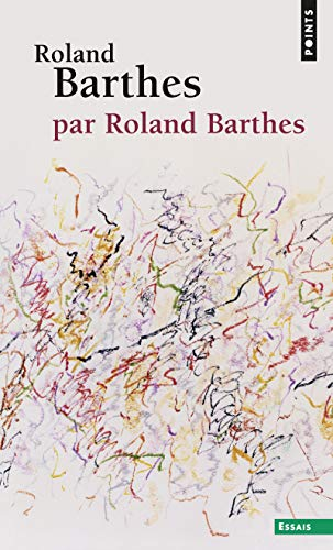 Roland Barthes, par Roland Barthes