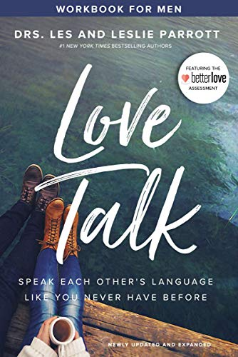 Love Talk Workbook for Men: Speak Each Other's Language Like You Never Have Before (English Edition)