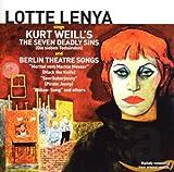 Sings Kurt Weill'S the Seven Deadly Sins &..
