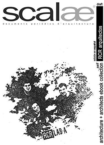 RCR ARQUITECTOS ...por sí mismos · scalae: conversación · matices · expresión (scalae architecture + architects ebook collection nº 5)