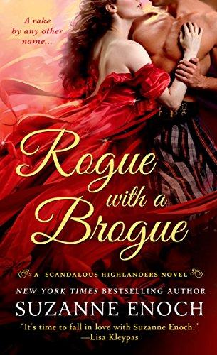 Rogue with a Brogue: A Scandalous Highlanders Novel (English Edition)
