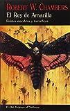 El Rey de Amarillo: Relatos macabros y terroríficos: 319...