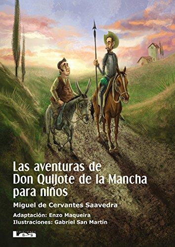 Las aventuras de Don Quijote de la Mancha para niños (La brújula y la veleta nº 14)