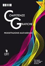 Scaricare Libri Competenze grafiche. Progettazione multimediale. Per le Scuole superiori. Con e-book. Con espansione online PDF