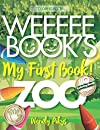 WEEEEE BOOK'S My First Book! ZOO: Animal coloring books for kids ages 3 to 5 - My First Book of Easy Educational Coloring Pages of Animal