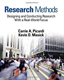 Research Methods: Designing and Conducting Research With a Real-World Focus