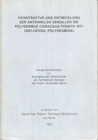 Feinstruktur und Entwicklung der antennalen Sensillen bei Polydesmus coriaceus Porath 1871 [achtzehnhunderteinundsiebzig] (Diplopoda, Polydesmida)