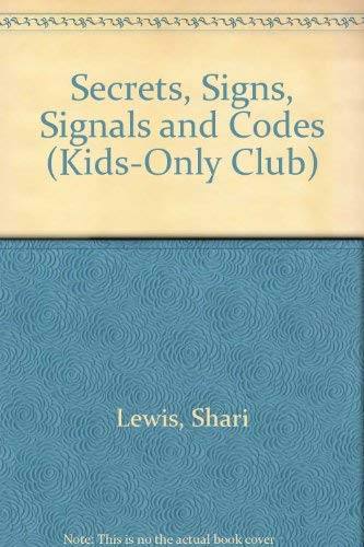 Secrets, Signs, Signals and Codes (Kids-Only Club)の詳細を見る