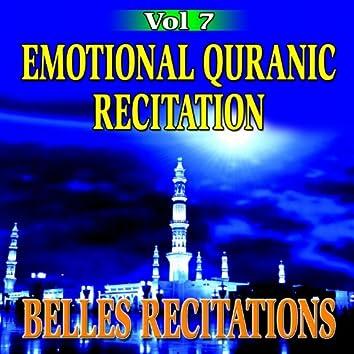 Emotional Quranic Recitation - Quran - Coran - Récitation Coranique (Vol. 7)
