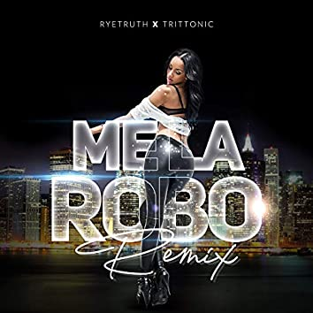 Me la Robo (Remix)