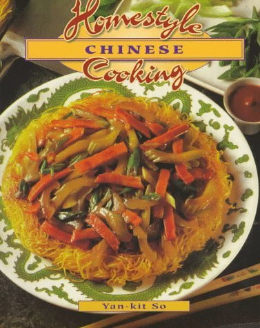 Homestyle Chinese Cooking (Homestyle Cooking Series) by Yan-Kit So (1997-08-03)