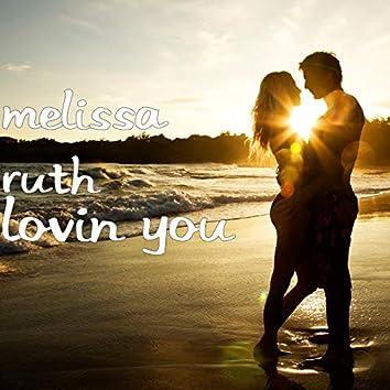 Lovin You