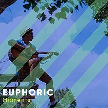 Euphoric Moments